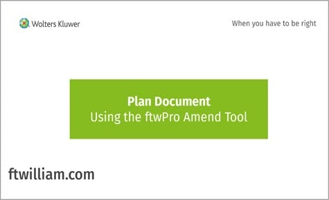 Plan Document - Using the ftwPro Amend Tool