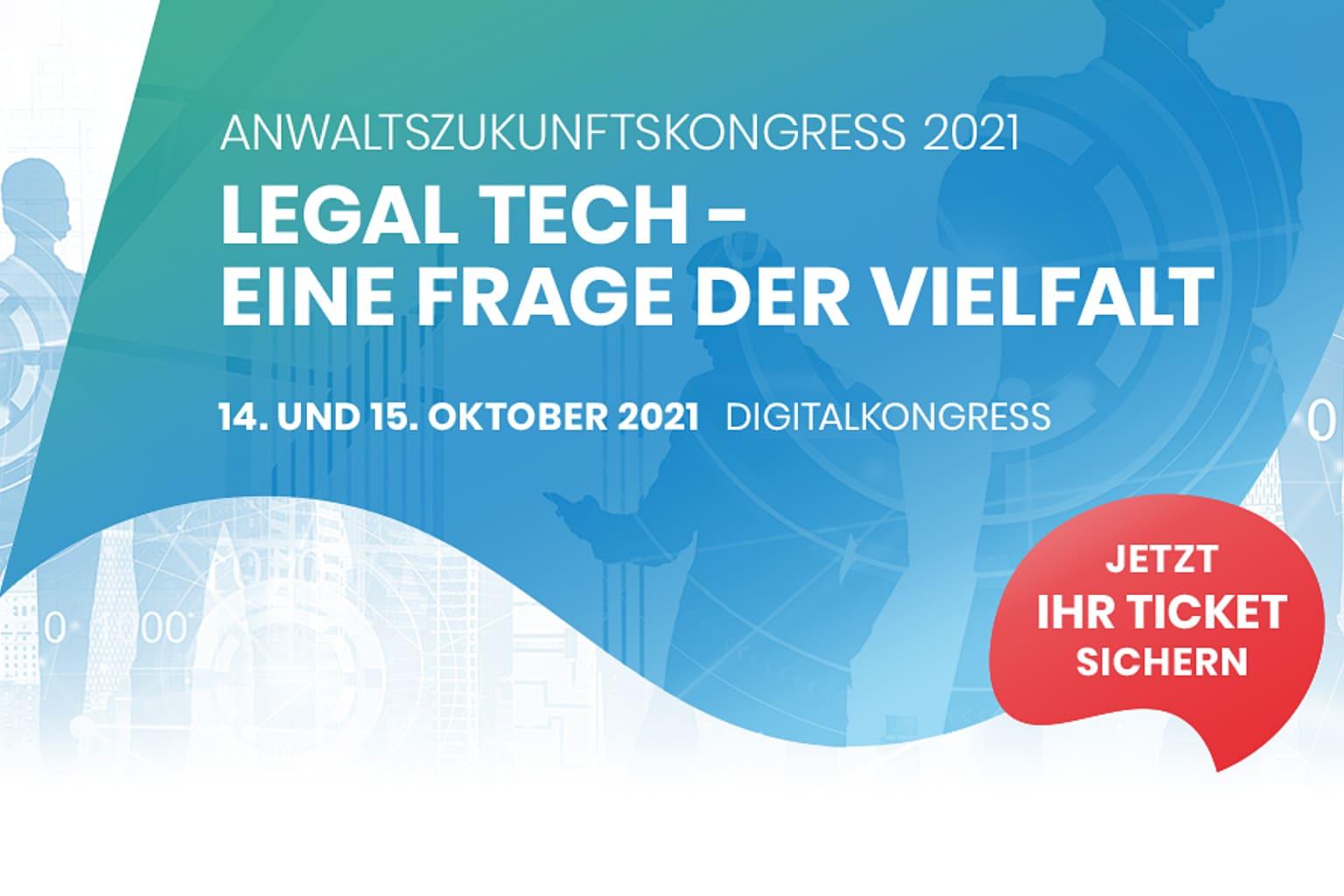 Anwaltszukunftskongress AZK am 14. und 15. Oktober 2021 zu Legal Tech