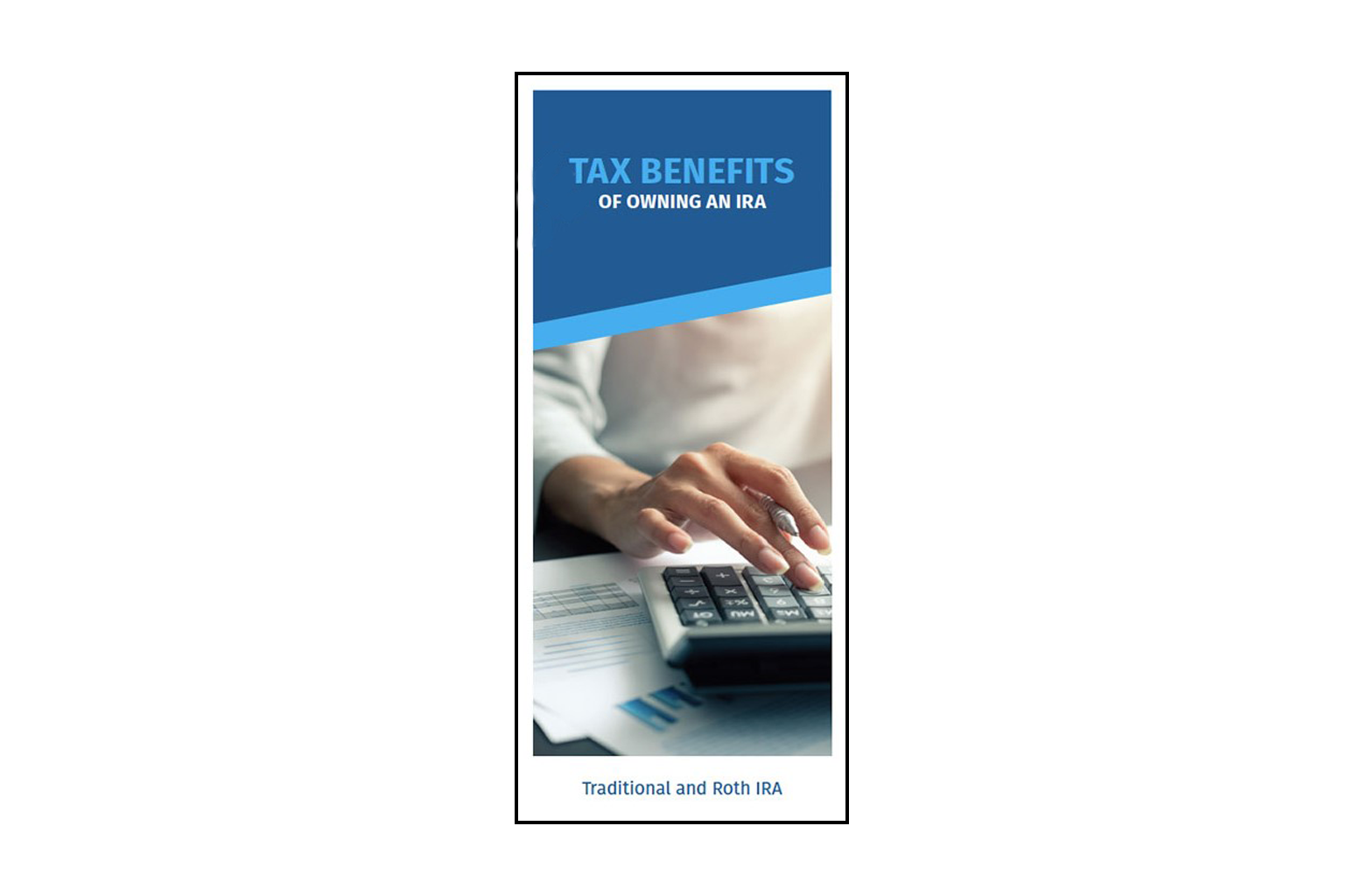 Tax Benefits of Owning an IRA Brochure