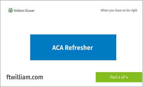 ACA Refresher part 4 of 4