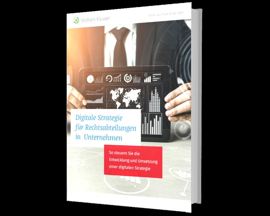 Digitale Strategie für Rechtsabteilungen - Tipps für die Praxis