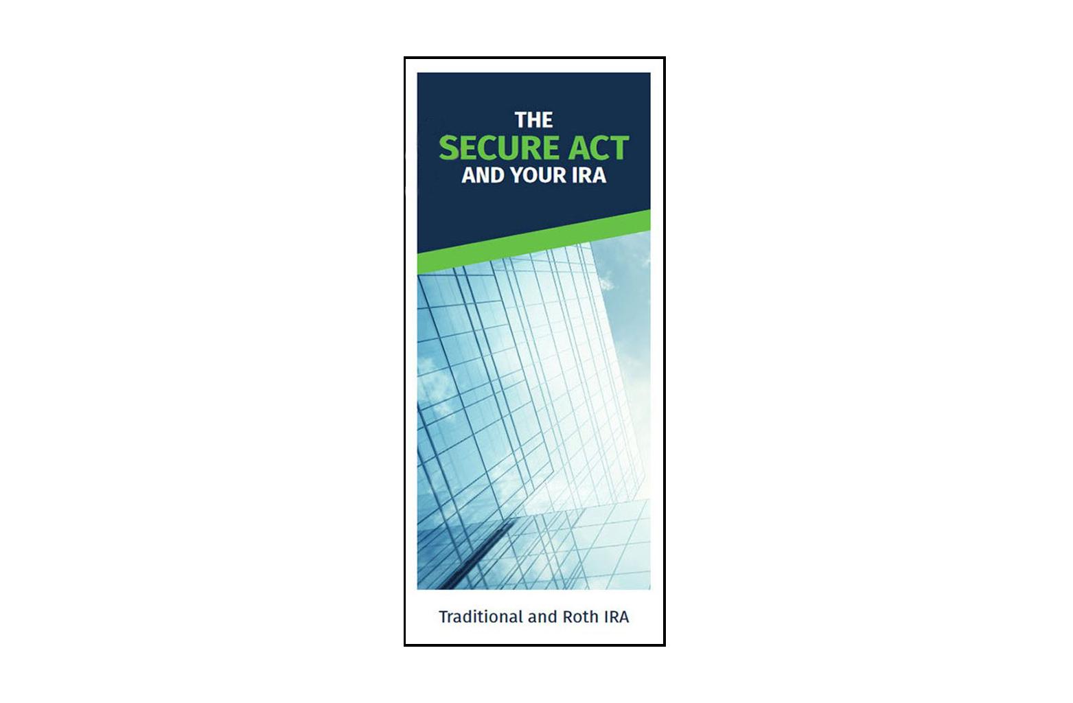 SECURE Act IRA Educational Brochure