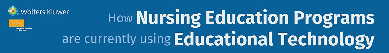 Infographic header: How nursing education programs are currently using educational technology