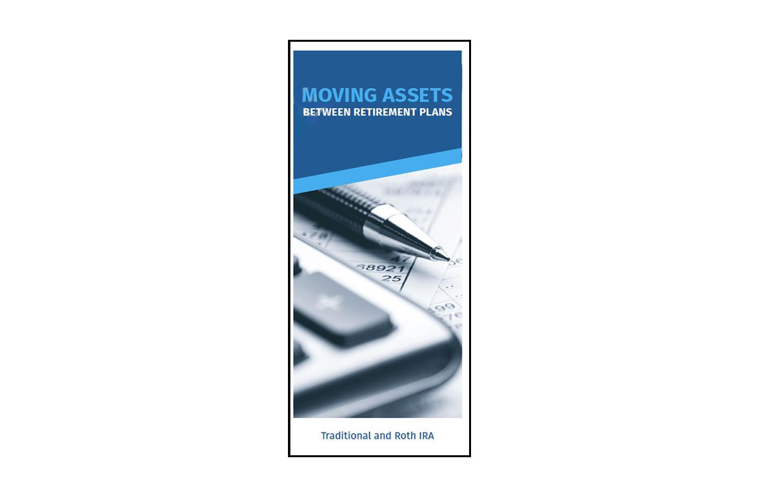 Moving Assets Between Retirement Plans Brochure