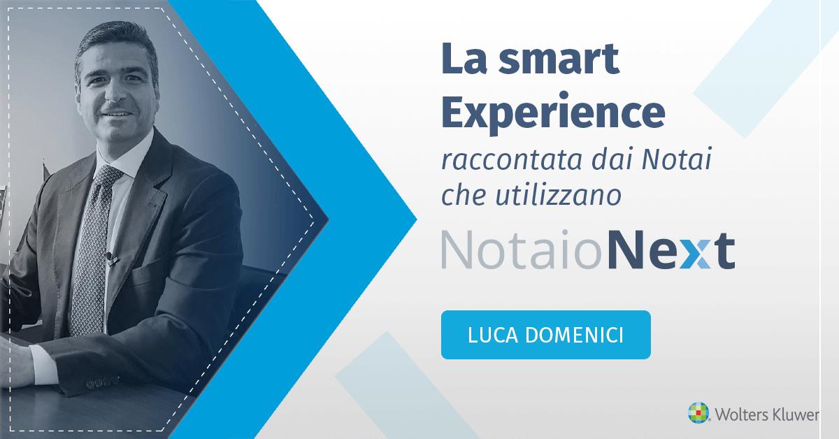 La Smart Experience con NotaioNext - Notaio Luca Domenici - Roma