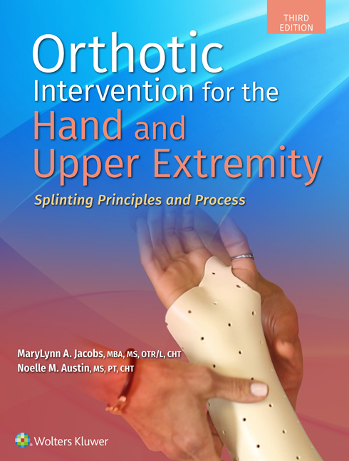 Orthotic Intervention for the Hand and Upper Extremity book cover