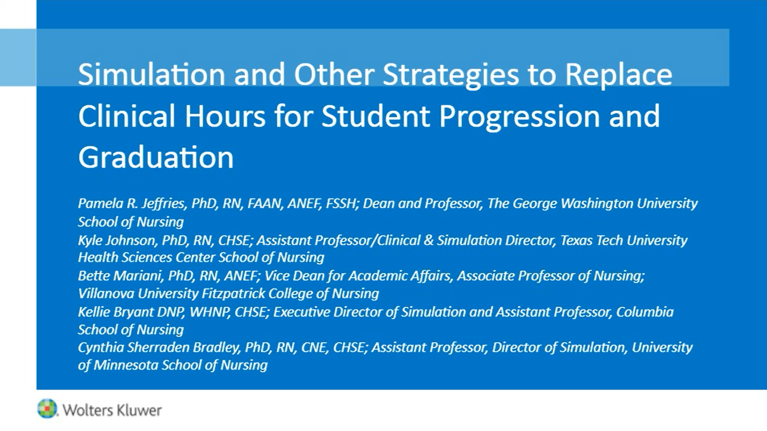 Screenshot of Simulations and other strategies to replace clinical hours for student progression and graduation video