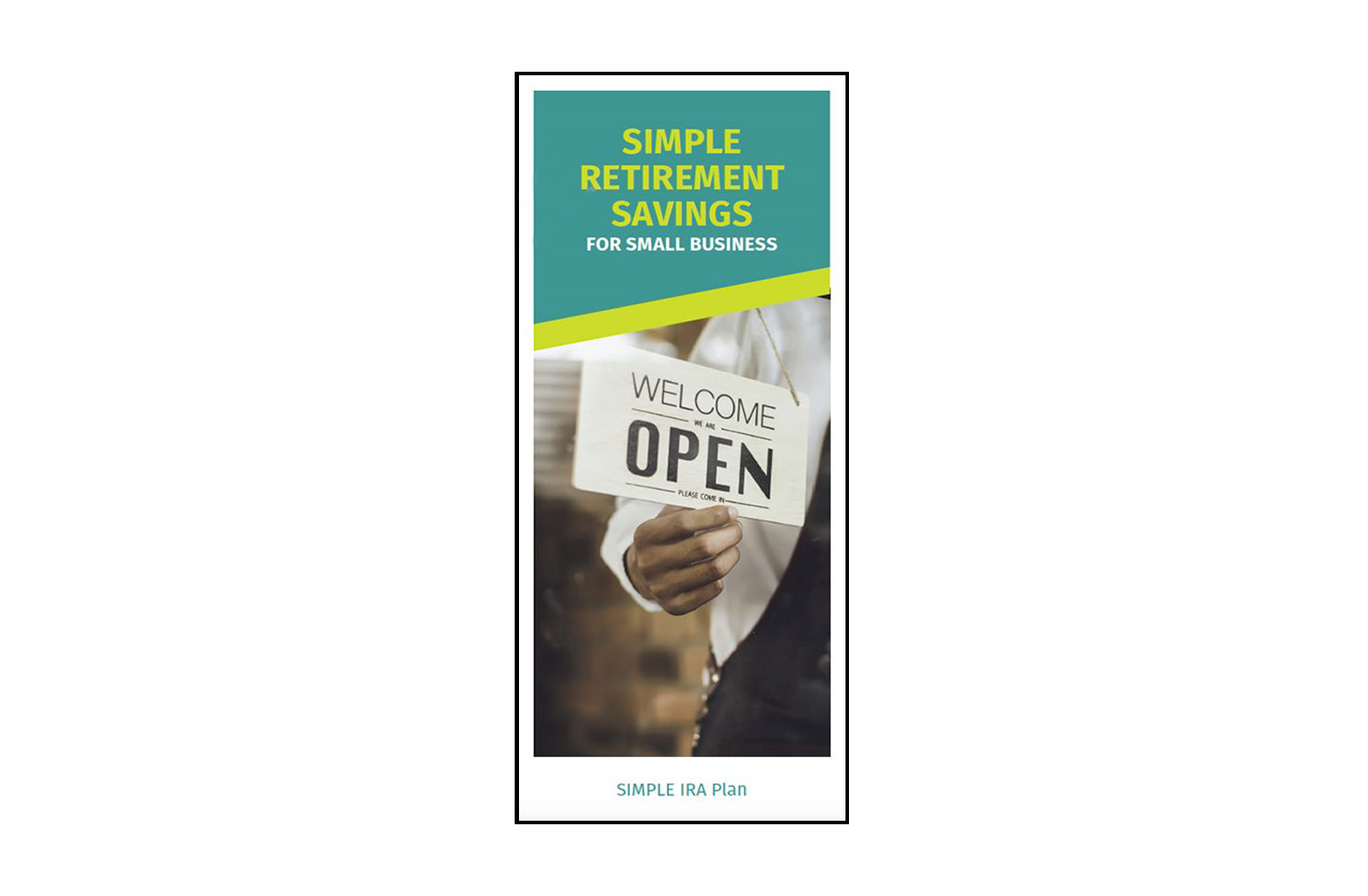 SIMPLE Retirement Savings for Small Business Brochure
