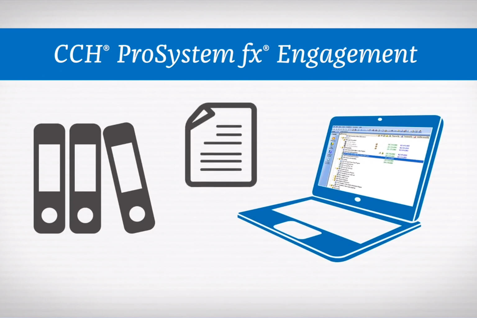 CCH ProSystem fx Engagement Overview Video