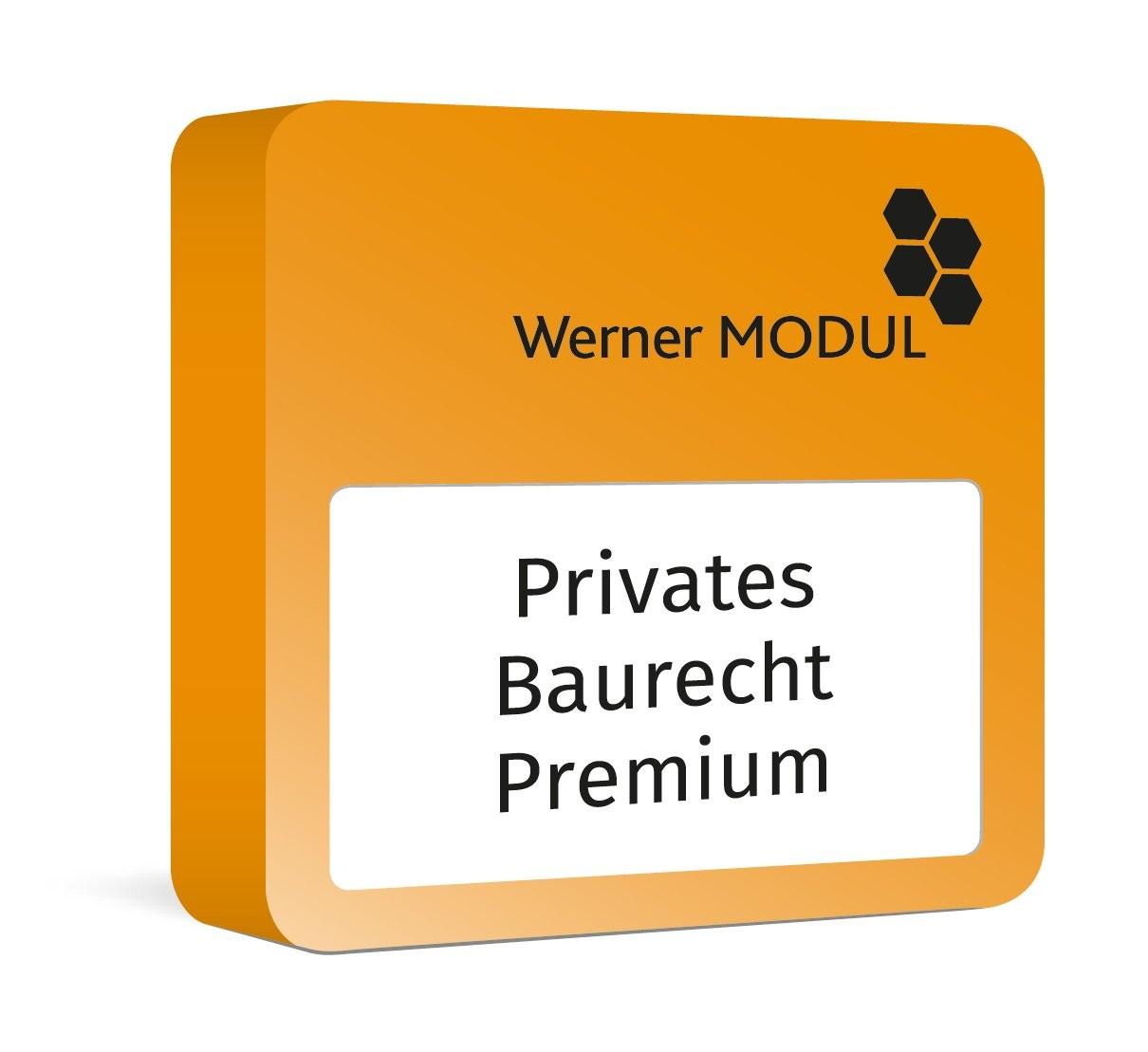 Modul Werner Privates Baurecht Premium
