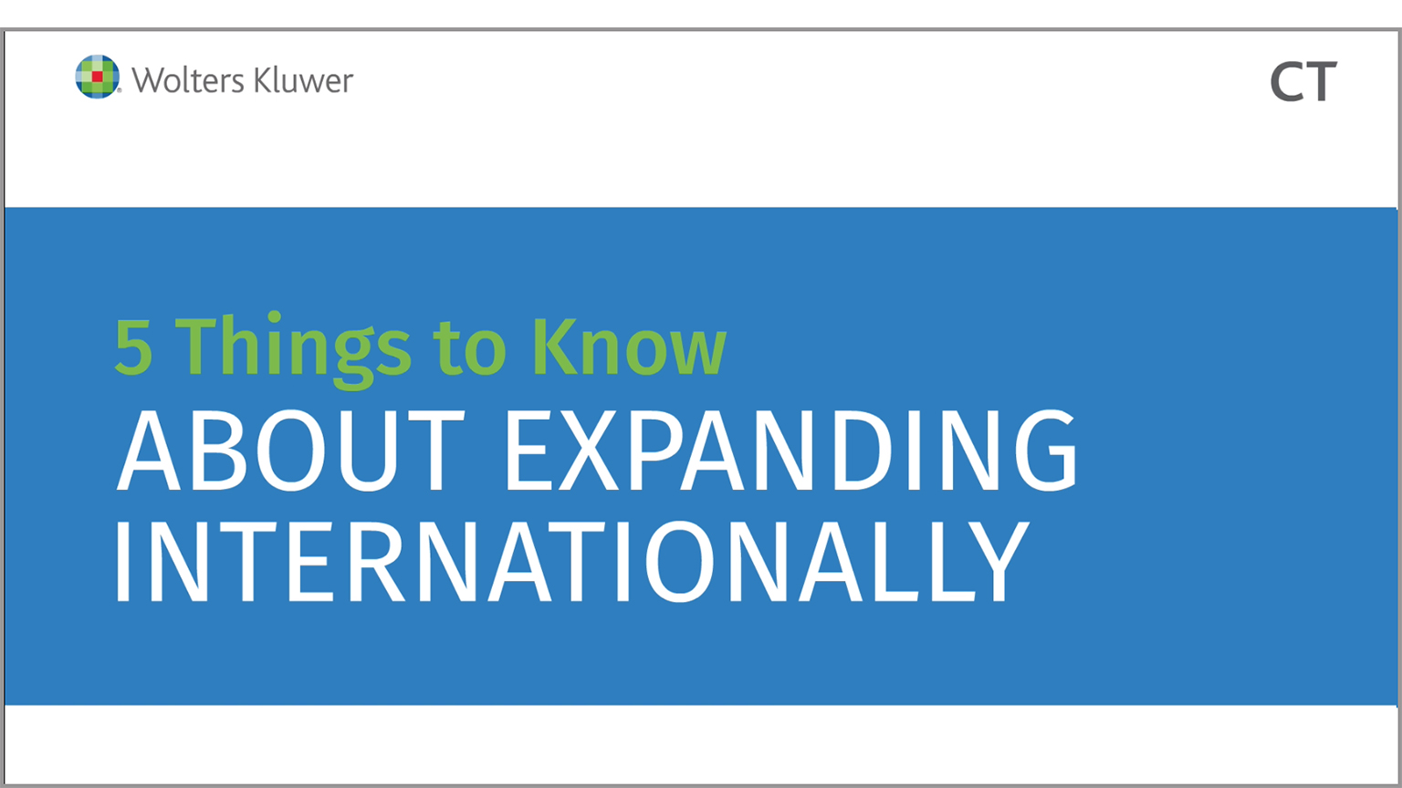 Five Things to Know About Expanding Internationally