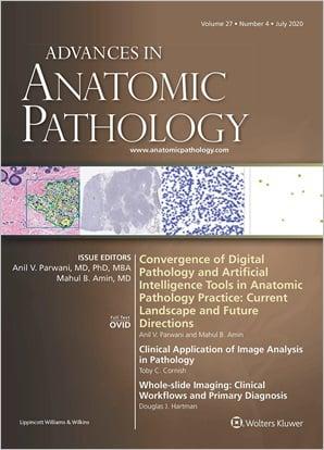 Advances in Anatomic Pathology