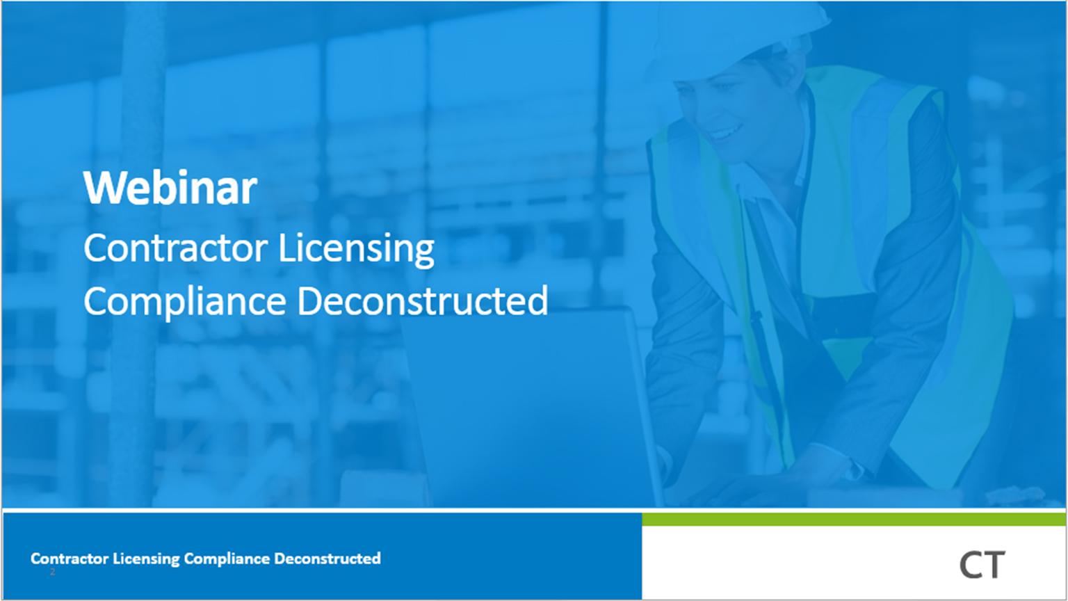 Webinar: Contractor Licensing Compliance Deconstructed