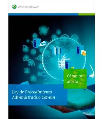 Ebook: Ley de Procedimiento Administrativo Común: Cómo te afecta