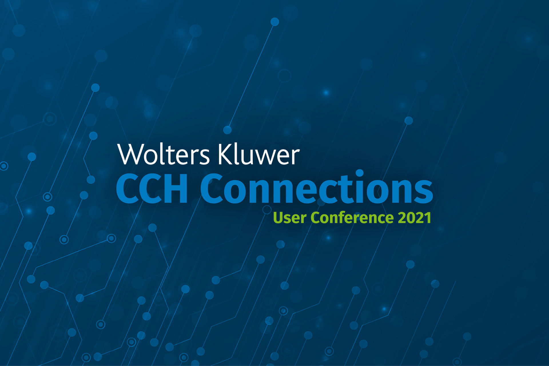 CCH Connections: User Conference 2021