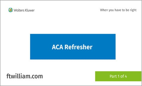 ACA Refresher part 1 of 4